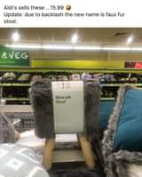 Image may contain: indoor, text that says 'Aldi's sells these .15.99 Update: due to backlash the new name is faux fur stool. &VEG Snek TODAY Blow job Stool'